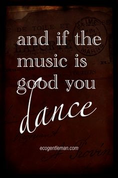 Music & dance quote ♪♫