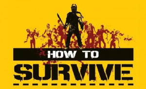 How To Survive in arrivo su Playstation 4 e Xbox One HD Wallpaper