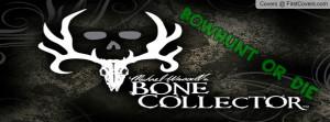 Bone collector Profile Facebook Covers