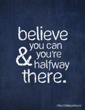 Have Faith in Yourself and Believe in Your Dreams!