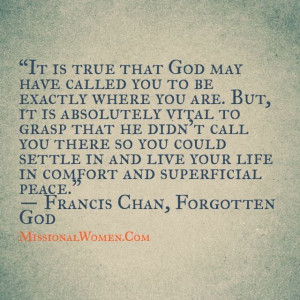 francis chan quotes | Francis chan | great quotes