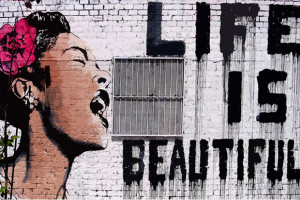 Life is Beautiful by Banksy