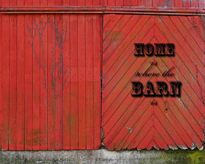 Country Saying - Country Quote - Barn Door - Red Barn - Farmer Sign ...