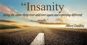 famous-quotes-wise-sayings-insanity-albert-einstein.jpg