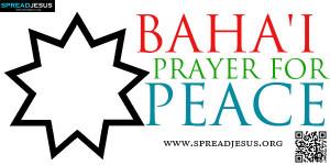 BAHA-I-PRAYER-FOR-PEACE-spreadjesus.org.jpg