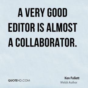 Ken Follett Quotes