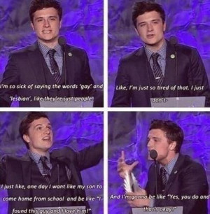 Josh Hutcherson is such a boss :D I wouldn't mind either if my ...