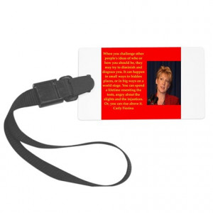 2016 Gifts > 2016 Travel Accessories > carly fiorina quote Luggage Tag