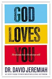 God Loves You - David Jeremiah