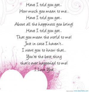 have i told you yet how much you mean to me have i told you yet about ...