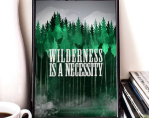 Wilderness is a necessity, John Muir Quote, Printable Art, Pine Forest ...
