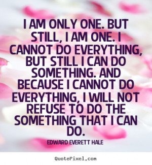 ... edward everett hale more inspirational quotes motivational quotes love