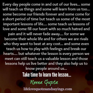 Take time to learn the lesson - Love Quotes And Sayings