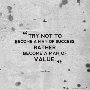 Try Not to Become a Man of Success Einstein