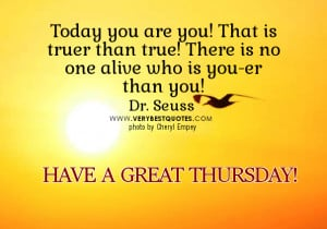 Good morning quotes for Thursday with picture, Dr Seuss Quotes