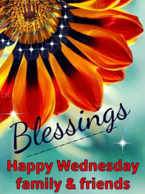 Blessings, Happy Wednesday!
