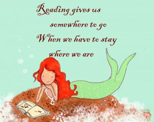 quote I found yesterday and thought it fit perfectly with my mermaid ...
