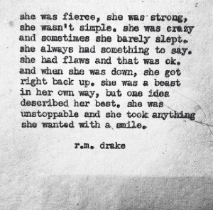 She was fierce, she was strong..