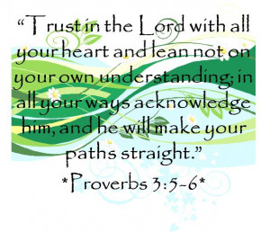 Trust in the Lord with all your Heart - Bible Quote