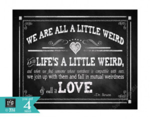 Dr. Seuss / Robert Fulghum mutual weirdness - quote Chalkboard Wedding ...