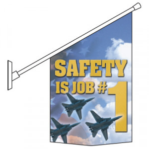 ... and Accessories > Motivational Pole Banner Kits - Safety Is Job # 1