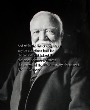 Andrew Carnegie Quote On Competition - Andrew Carnegie