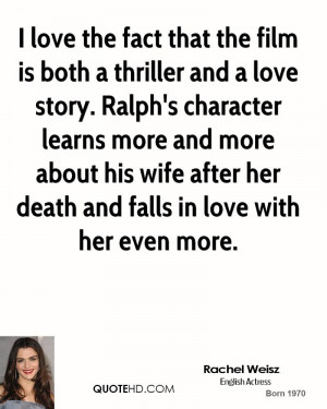Rachel Weisz Wife Quotes
