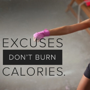 ... motivational fitness saying encouraging you to stop making excuses
