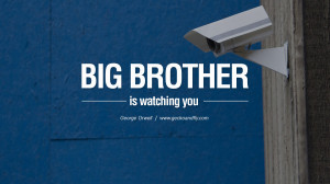is watching you. George Orwell Quotes From Shooting An Elephant, 1984 ...