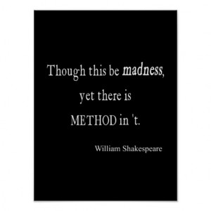 Though Be Madness Yet Method Shakespeare Quote Print