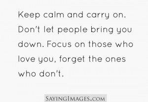 Focus On Those Who Love You, Forget The Ones Who Don't: Quote About ...