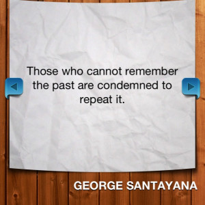 George Santayana quote.