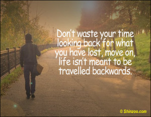 Quotes about moving forward in life and love