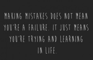 quotes-mistakes-positivity-positive thinking-learning-life