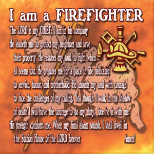 Psalm 23...Firefighter version