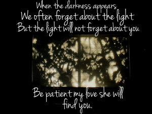 Quote: Darkness and Light