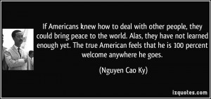 If Americans knew how to deal with other people, they could bring ...