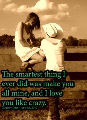 Country Boyfriend Quotes Country boyfriend quotes