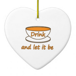 Tea And Let It Be Tea Quote Gifts - Shirts, Posters, Art, & more Gift ...
