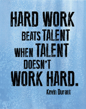 ... - Custom Hard Work Beats Talent Kevin Durant Quote - 11x14 Print