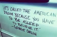It 'called The American Dream..
