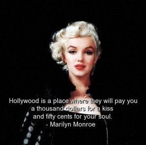 Marilyn monroe quotes sayings about hollywood money soul