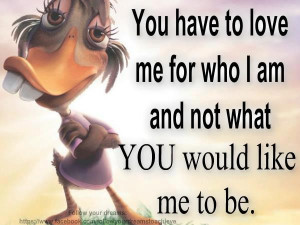 love quotes love me for what i am love quotes love me