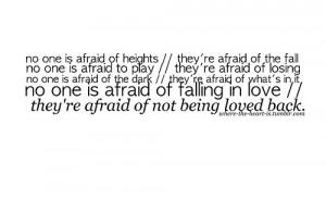 fear,life,love,quote,truth,afraid-586bd9cbaf8e6a04579fc6db8b82d998_h ...