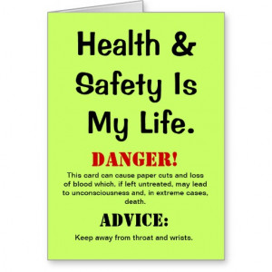 Health and Safety Funny Quote & Warning Birthday Cards