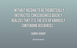 Without needing to be theoretically instructed, consciousness quickly ...