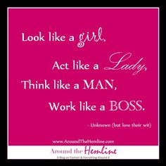 quotes on being a lady | Quote It: Look like a girl… | Around The ...