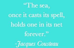 Jacques Cousteau quote.