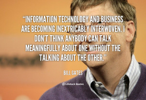 quote-Bill-Gates-information-technology-and-business-are-becoming ...