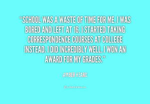 quote-Amber-Heard-school-was-a-waste-of-time-for-230045.png